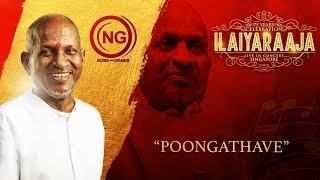 Poongathave Ilaiyaraaja song